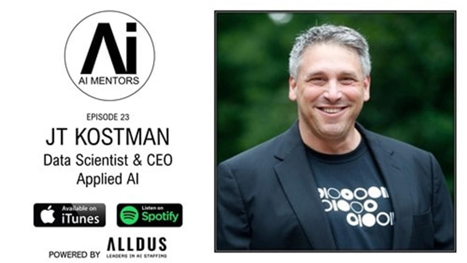 Ai Mentors E23 Jt Kostman Data Scientist And Ceo At Applied Ai Images, Photos, Reviews